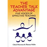 The Teacher Talk Advantage: Five Voices of Effective Teaching