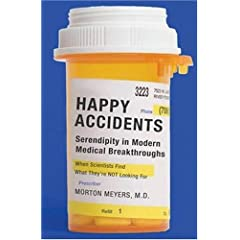 Happy Accidents: Serendipity in Modern Medical Breakthroughs