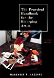 img - for By Margaret R. Lazzari The Practical Handbook for the Emerging Artist (2e) book / textbook / text book