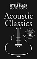 The Little Black Songbook Acoustic Classics Lc