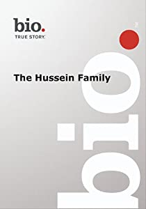 Biography -- The Biography Hussein Family