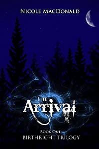 (FREE on 11/23) The Arrival: An Epic Fantasy Romance by Nicole MacDonald - http://eBooksHabit.com