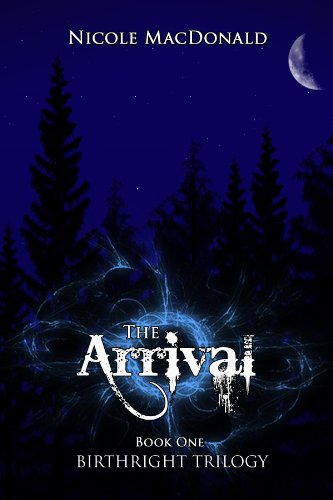 The Arrival (BirthRight Trilogy)