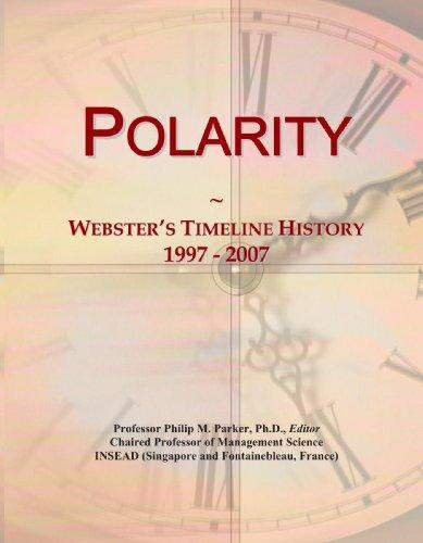 Polarity: Webster'S Timeline History, 1997 - 2007