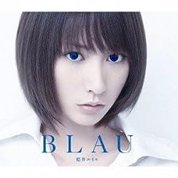 BLAU(初回生産限定盤A)(Blu-ray Disc付) [CD+Blu-ray, Limited Edition]