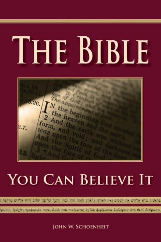 The Bible - You Can Believe It!
