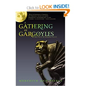 A Gathering of Gargoyles (The Darkangel Trilogy) Meredith Ann Pierce