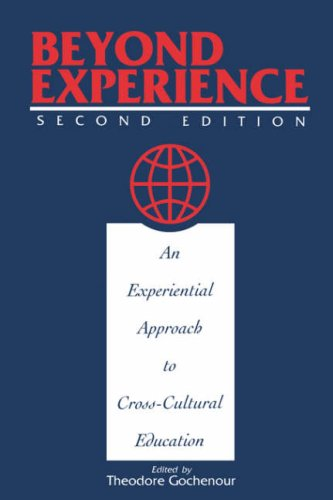 Beyond Experience: An Experiential Approach to Cross-Cultural Education