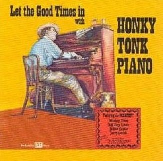 Let The Good Times In With Honky Tonk Piano [5 Vinyl Lp Box Set]