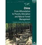 img - for [(China: From Afforestation to Poverty Alleviation and Natural Forest Management )] [Author: Scott Rozelle] [Aug-2000] book / textbook / text book