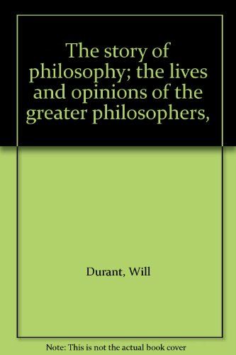 Download EBOOK The Story of Philosophy PDF for free