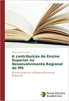 contribuição do Ensino Superior no Desenvolvimento Regional de MS