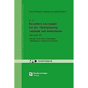 Besondere Leistungen bei der Objektplanung Gebäude und Innenräume: AHO Heft 34 (Schriftenreihe des AHO)