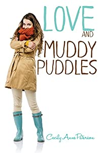 (FREE on 3/3) Love And Muddy Puddles by Cecily Anne Paterson - http://eBooksHabit.com