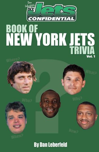 Jets Confidential's Book of New York Jets Trivia