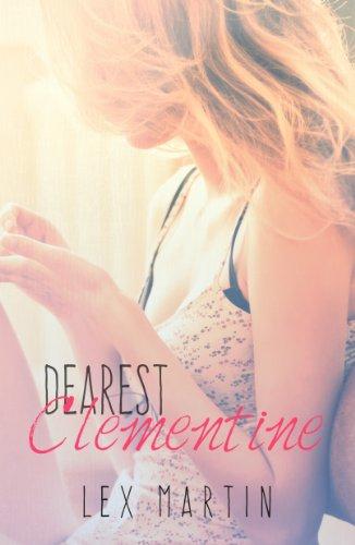 Dearest Clementine, by Lex Martin