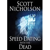 Speed Dating with the Dead ~ Scott Nicholson