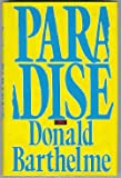 Paradise (0399129219) by Barthelme, Donald