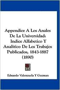 De La Universidad: Indice Alfabetico Y Analitico De Los Trabajos