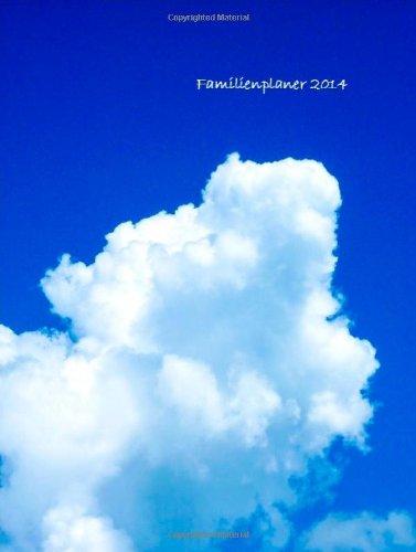 Familienplaner 2014: die Familie im Griff - Im Wochenüberblick - Geburtstagsübersicht, Buch
