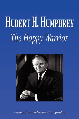the biography of hubert h humphrey Books about hubert h humphrey: carl solberg, hubert humphrey : a biography — edgar berman, hubert : the triumph and tragedy of the humphrey i knew — paul.