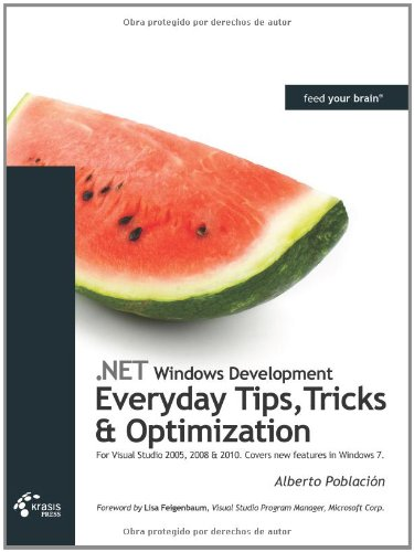 .NET Windows Development: Everyday Tips, Tricks &amp; Optimization