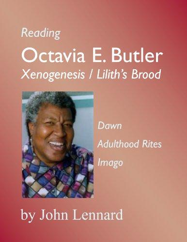 Reading Octavia E. Butler: 'Xenogenesis' / 'Lilith's Brood' (Genre Fiction Sightlines) PDF