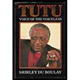 img - for (Bishop Desmond) Tutu: Voice of the Voiceless book / textbook / text book
