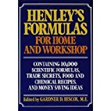 Henleys Formulas for Home & Workshop