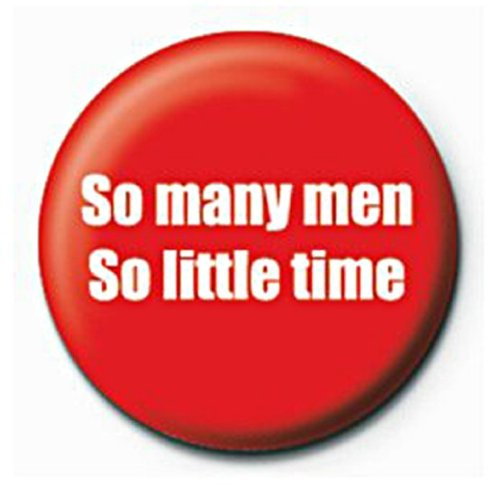 Official Merchandise Mini Button Badge - So Many Men, So Little Time