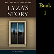 Lyza's Story: The Lane Trilogy, Book 1 | Vicki Andree
