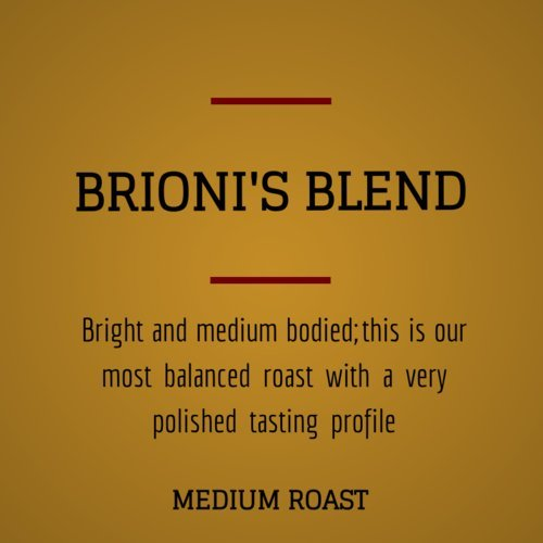 Brioni's Ultra Premium Coffee - Brioni's Blend