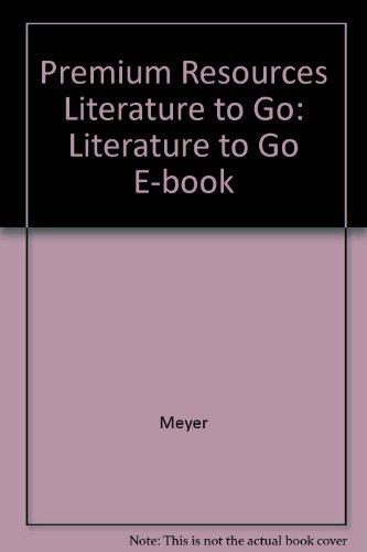 Premium Resources Literature to Go: Literature to Go E-book