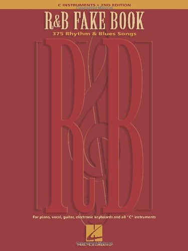 R&B Fake Book: 375 Rhythm & Blues Songs (Fake Books)