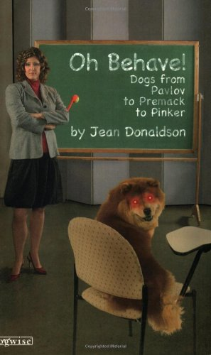 Oh Behave!: Dogs from Pavlov to Premack to Pinker