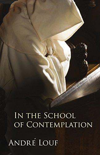 In the School of Contemplation (Monastic Wisdom Series) PDF