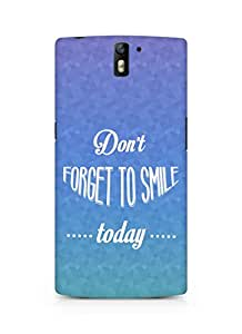 Amez Dont forget to Smile Today Back Cover For Oneplus One