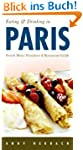 Eating & Drinking in Paris: French Me...