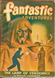Fantastic Adventures Magazine, November 1947, Volume 9, No. 7.