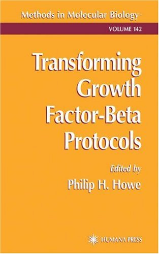 Transforming Growth Factor-Beta Protocols (Methods In Molecular Biology)