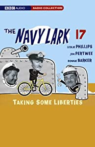 The Navy Lark, Volume 17: Taking Some Liberties | [Lawrie Wyman]