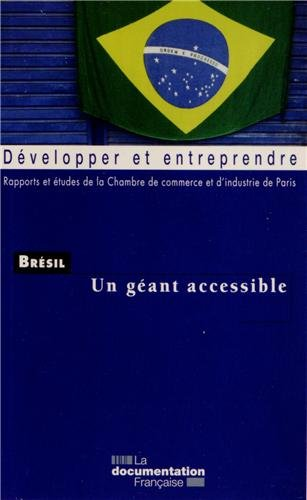 Bresil un geant accessible chambre de commerce d 39 industrie for Chambre de commerce et d industrie de paris ccip