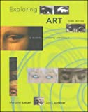 img - for M. Lazzari's,D. Schlesie's Exploring Art 3rd(third) edition (Exploring Art: A Global, Thematic Approach [Paperback])(2007) book / textbook / text book