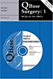 img - for QBase Surgery: Volume 1, MCQs for the MRCS (v. 1) book / textbook / text book