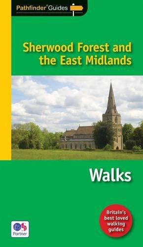 pathfinder-sherwood-forest-the-east-midlands-walks-pathfinder-guide