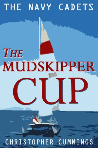 The Mudskipper Cup (The Navy Cadets Book 2)