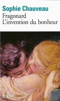 Fragonard, l'invention du bonheur par Chauveau