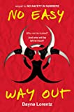 No Easy Way Out: No Safety In Numbers: Book 2