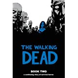 The Walking Dead, Book 2 ~ Robert Kirkman