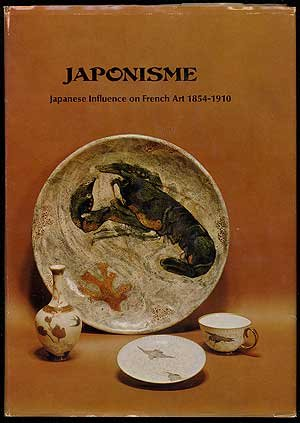 Japonisme: Japanese Influence on French Art, 1854-1910